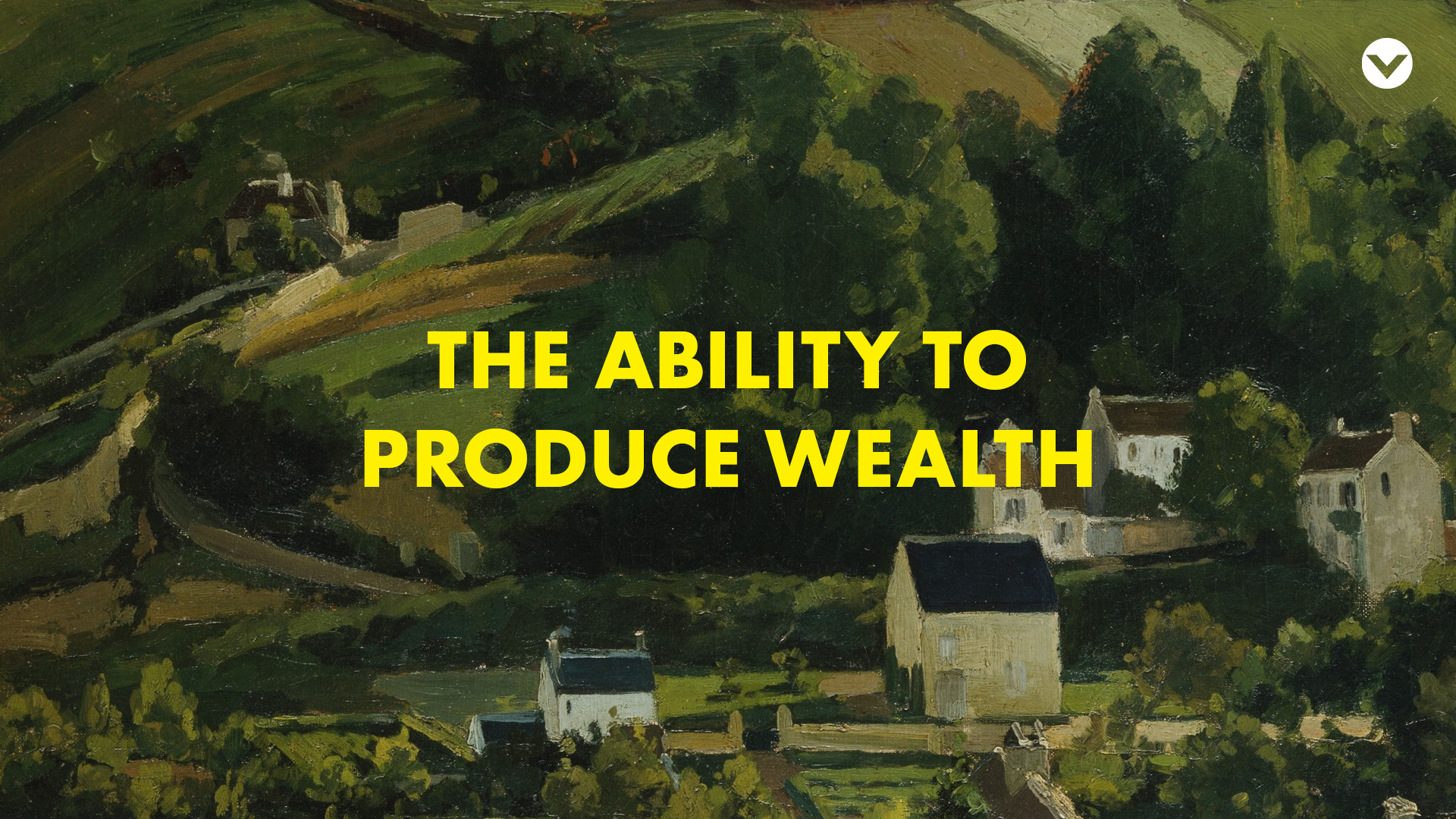 ability-to-produce-wealth-series